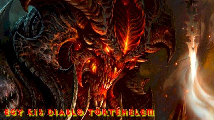 Egy kis Diablo történelem !