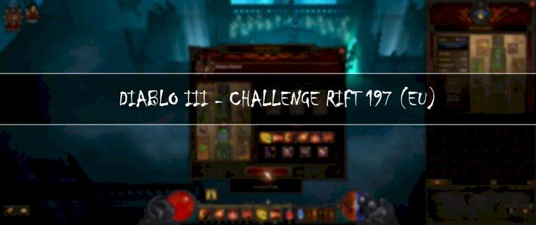 Diablo III: Challenge Rift 197