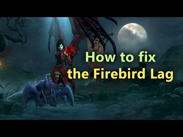 Brutálisan laggol a Firebird Wizard!